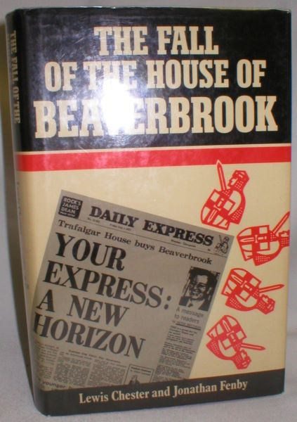 Image for The Fall of the House of Beaverbrook