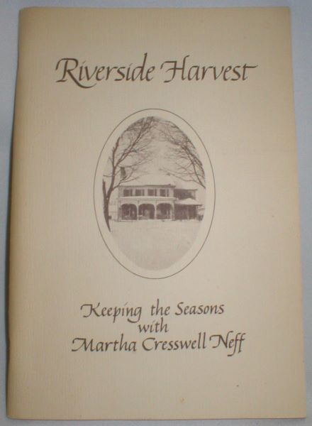 Image for Riverside Harvest; Keeping the Seasons