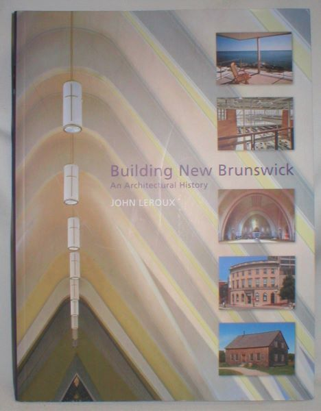 Image for Building New Brunswick; An Architectural History