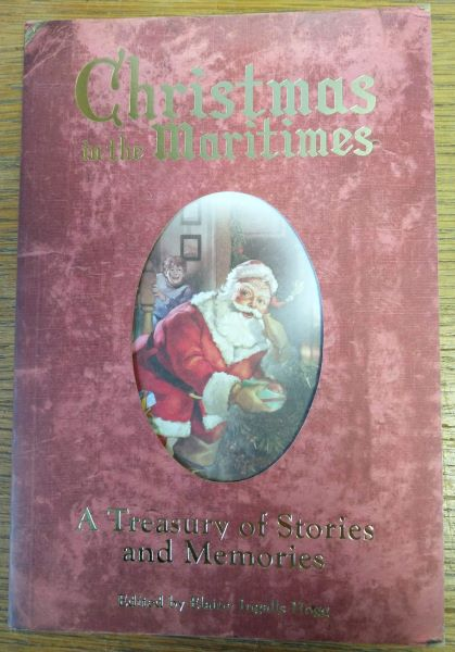 Image for Christmas in the Maritimes; A Treasury of Stories and Memories