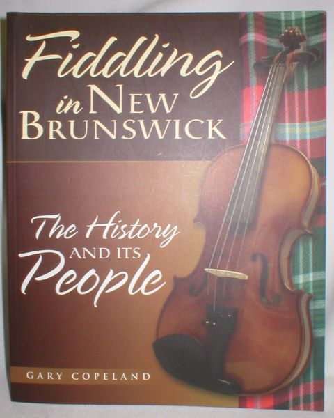 Image for Fiddling in New Brunswick; The History and Its People