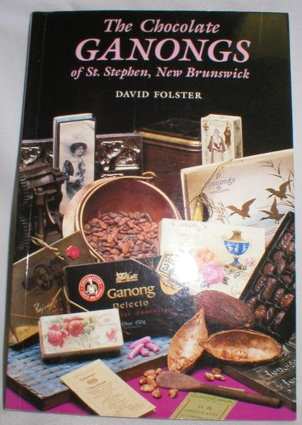 Image for The Chocolate Ganongs of St. Stephen, N.B.