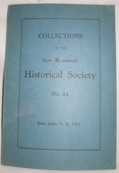Image for Collections of the New Brunswick Historical Society; No. 14