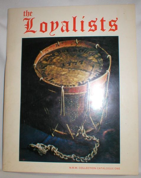 Image for The Loyalists; N.B. Museum Collection One