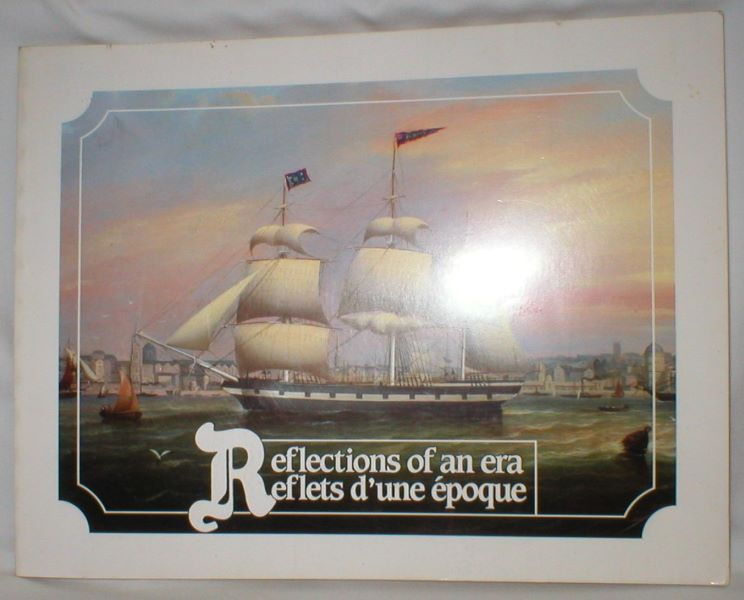 Image for Reflections of an Era; Portraits of 19th Century New Brunswick Ships