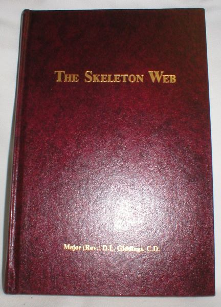 Image for The Skeleton Web: A History of the Carleton and York Regiment