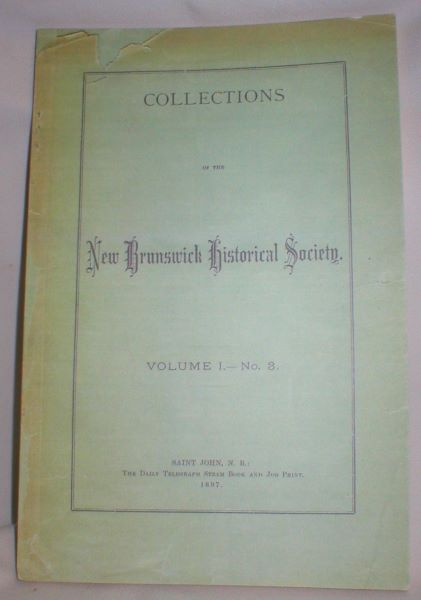 Image for Collections of the New Brunswick Historical Society; Vol.I - No. 3 (1897)