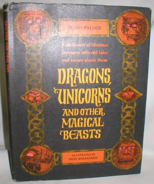 Image for Dragons, Unicorns and Other Magical Beasts