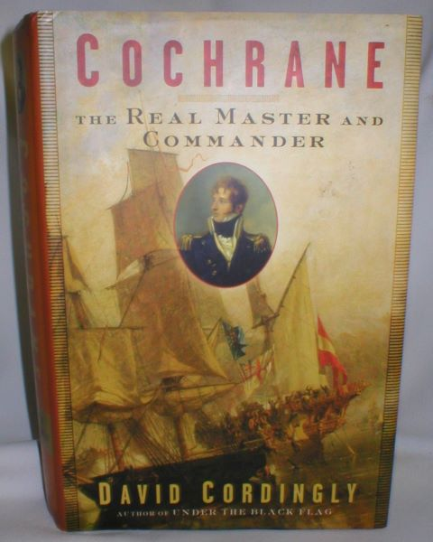 Image for Cochrane; The Real Master and Commander