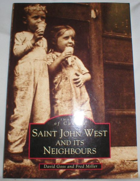 Image for Saint John West and Its Neighbours (Images of Canada)