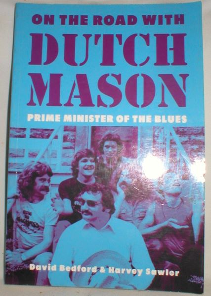 Image for On the Road With Dutch Mason, Prime Minister of the Blues