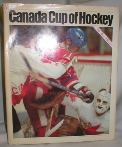 Image for Canada Cup of Hockey/76 - The Official History